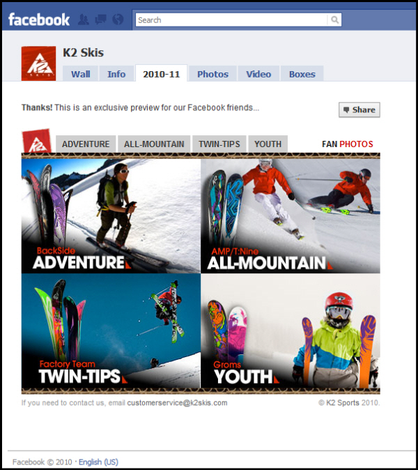 The only way to see K2's 2010-2011 new ski line is to become a fan of their Facebook page
