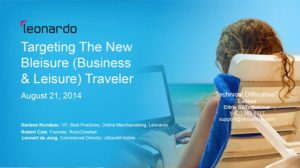 Leonardo Webinar – Targeting The New-ish Bleisure Traveler