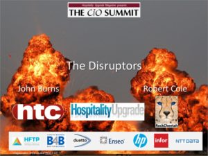 Hospitality Upgrade CIO Summit presentation - The Disruptors