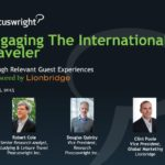 Phocuswright-Lionbridge Webinar – Engaging International Travelers