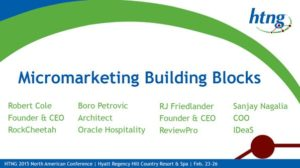 HTNG North America Conference – Micromarketing Building Blocks