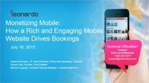 Leonardo Webinar – Monetizing Mobile: How a Rich and Engaging Mobile Website Drives Bookings